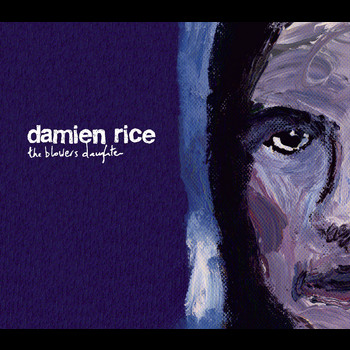 Damien Rice - The Blower's Daughter (1 track DMD)