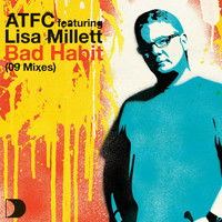 ATFC Feat. Lisa Millett - Bad Habit 09 Mixes