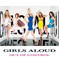 Girls Aloud - Out Of Control (Commercial Album)