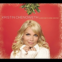 Kristin Chenoweth - A Lovely Way to Spend Christmas