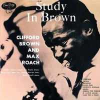 Max Roach / Clifford Brown - Study In Brown
