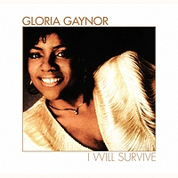 Gloria Gaynor - I Will Survive (Rerecorded)