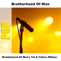Brotherhood Of Man - Brotherhood Of Man's Tie A Yellow Ribbon