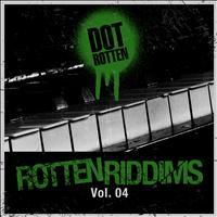 Dot Rotten - Rotten Riddims Volume 4