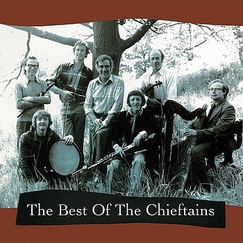 The Chieftains - The Best Of The Chieftains