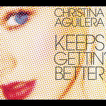 Christina Aguilera - Keeps Gettin' Better