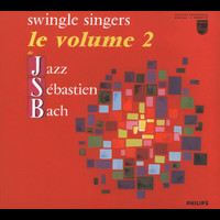The Swingle Singers - Jazz Sebastien Bach Volume 2
