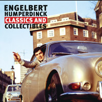 Engelbert Humperdinck - Classics And Collectables
