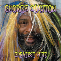 George Clinton - Greatest Hits: Straight Up