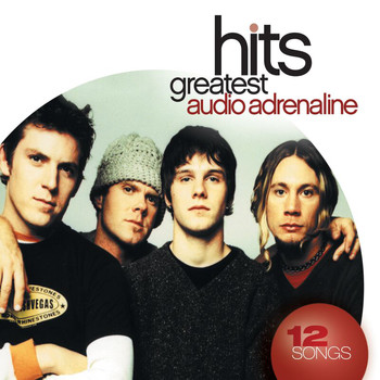Audio Adrenaline - Greatest Hits