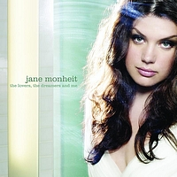 Jane Monheit - The Lovers, the Dreamers and Me (Europe)