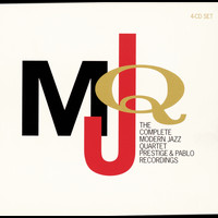 The Modern Jazz Quartet - The Complete Modern Jazz Quartet Prestige & Pablo Recordings
