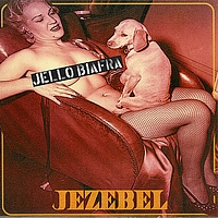 Jello Biafra - Jezebel / Speed Demon