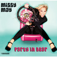 Missy May - Party In Gear