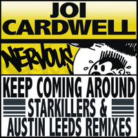 Joi Cardwell - Keep Coming Around (Starkillers & Austin Leeds Remix)