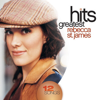 Rebecca St. James - Greatest Hits