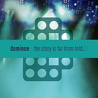 Dominoe - The story is far from told...
