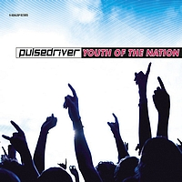 Pulsedriver - Youth Of The Nation