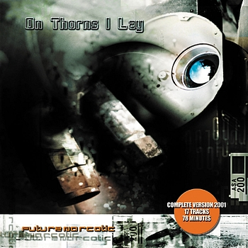 On Thorns I Lay - Future Narcotic (Réédition 2001) (Explicit)
