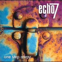 Echo 7 - One Step Away
