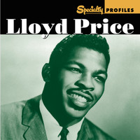 Lloyd Price - Specialty Profiles: Lloyd Price