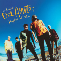 Del Amitri - Hatful Of Rain. The Best Of Del Amitri