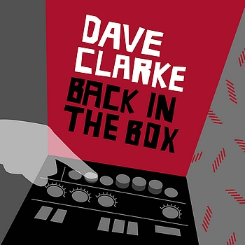 Various Artists - Dave Clarke - Back In The Box