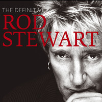 Rod Stewart - The Definitive Rod Stewart
