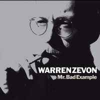 Warren Zevon - Mr. Bad Example (Remastered)