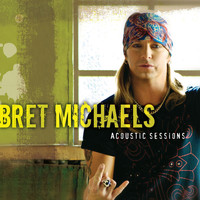 Bret Michaels - Acoustic Sessions
