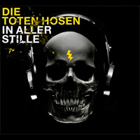 Die Toten Hosen - In aller Stille (Standard Version [Explicit])