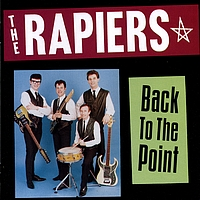 The Rapiers - Back To The Point