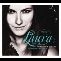 Laura Pausini - Primavera in anticipo - Primavera anticipada (Album Premium)