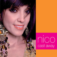 Nico - Cast Away