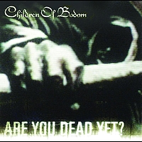 Children Of Bodom - Are You Dead Yet? (German e-release)