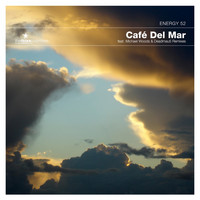 Energy 52 - Cafe Del Mar: The Ibiza Clubmixes