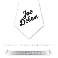 Joe Dolan - The Platinum Collection