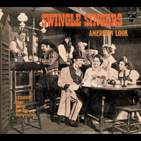 The Swingle Singers - American Look