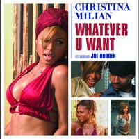 Christina Milian - Whatever U Want (Int'l ECD maxi)