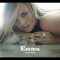 Emma - I'll Be There