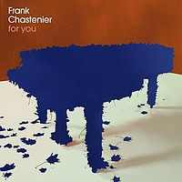 Frank Chastenier - For You