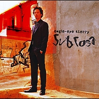 Eagle-Eye Cherry - Sub Rosa