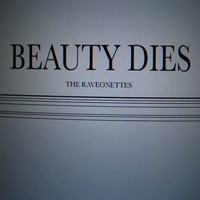 The Raveonettes - Beauty Dies