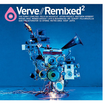 Various Artists - Verve Remixed 2
