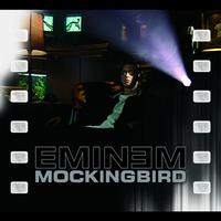 Eminem - Mockingbird (International Version)