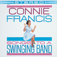 Connie Francis - Songs To A Swinging Band