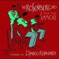 Rosenberg Trio - The Rosenberg Trio / Tribute to Django Reinhardt - Live in Samois