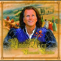 André Rieu - Romantic Paradise- International Album (International Version)