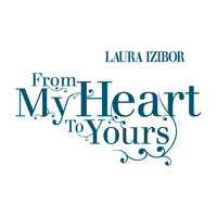 Laura Izibor - From My Heart To Yours (International)