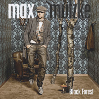 Max Mutzke - Black Forest
